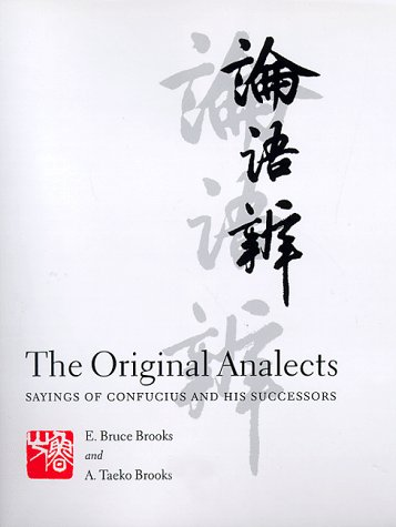 Original Analects Sayings of Confucius and His Successors  1998 9780231104302 Front Cover