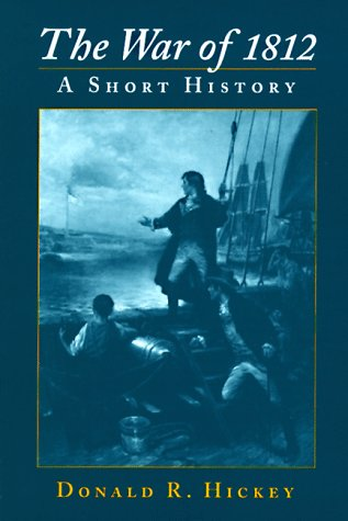 War of 1812 A Short History Abridged edition cover