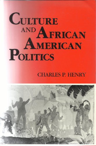 Culture and African American Politics  N/A 9780253207302 Front Cover
