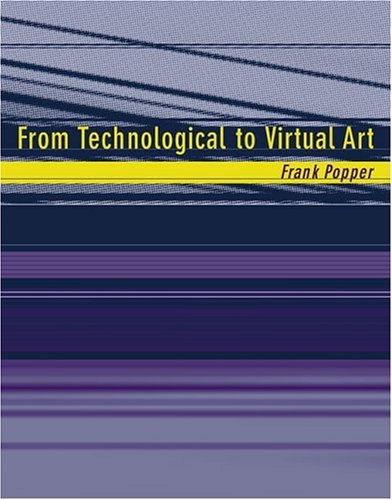 From Technological to Virtual Art   2005 edition cover