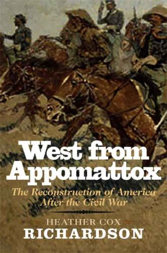 West from Appomattox The Reconstruction of America after the Civil War  2008 edition cover