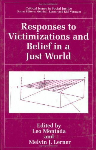 Responses to Victimizations and Belief in a Just World   1998 9780306460302 Front Cover