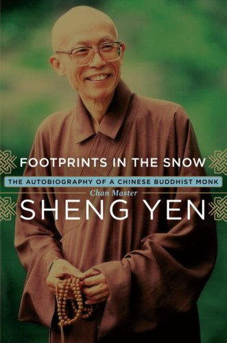Footprints in the Snow The Autobiography of a Chinese Buddhist Monk  2008 edition cover
