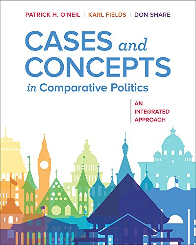 Cases and Concepts in Comparative Politics An Integrated Approach  2018 9780393631302 Front Cover