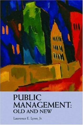 Public Management: Old and New   2006 edition cover