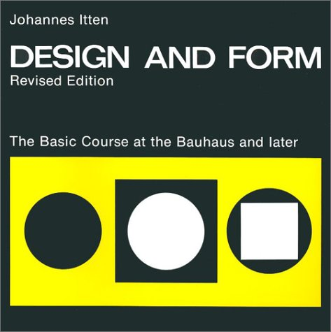 Design and Form The Basic Course at the Bauhaus and Later  1975 (Revised) edition cover