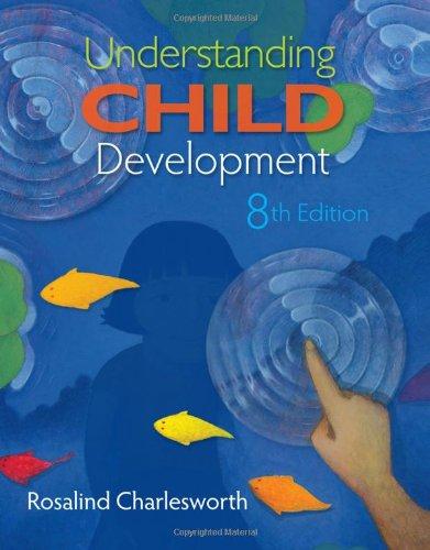 Understanding Child Development  8th 2011 edition cover