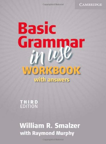 Basic Grammar in Use Workbook with Answers  3rd 2010 (Revised) edition cover