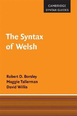 Syntax of Welsh   2007 9780521836302 Front Cover