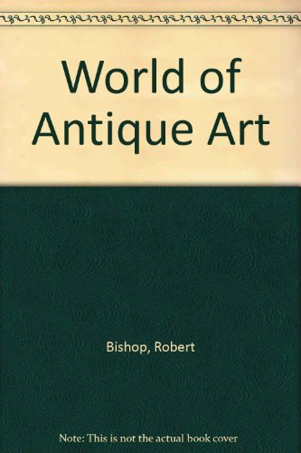World of Antiques, Art and Architecture in Victorian America   1979 9780525474302 Front Cover