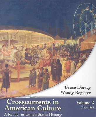 CROSSCURRENTS IN AMER CULTURE, N/A 9780618732302 Front Cover