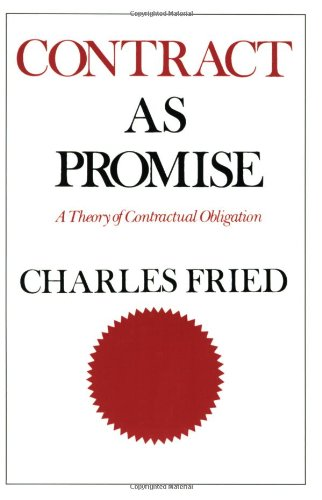 Contract as Promise A Theory of Contractual Obligation  1981 edition cover