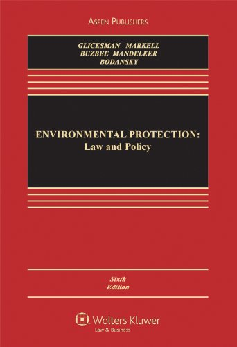 Environmental Protection Law and Policy 6th 2010 (Revised) edition cover