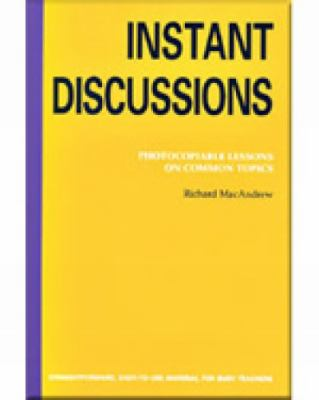 Instant Discussion Photocopiable Lessons on Common Topics  2003 9780759396302 Front Cover