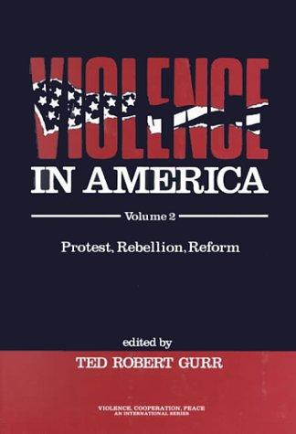 Violence in America Protest, Rebellion, Reform 3rd 1989 edition cover
