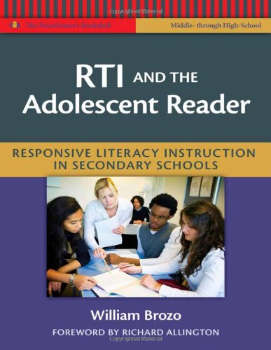 RTI and the Adolescent Reader Responsive Literacy Instruction in Secondary Schools  2011 edition cover