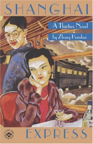 Shanghai Express A Thirties Novel  1997 edition cover