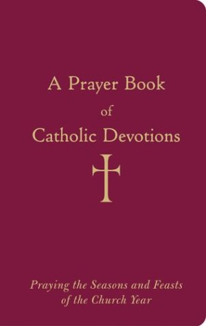 Prayer Book of Catholic Devotions   2003 edition cover