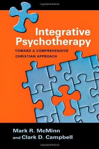 Integrative Psychotherapy Toward a Comprehensive Christian Approach  2007 edition cover