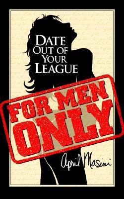 Date Out of Your League N/A 9780974676302 Front Cover