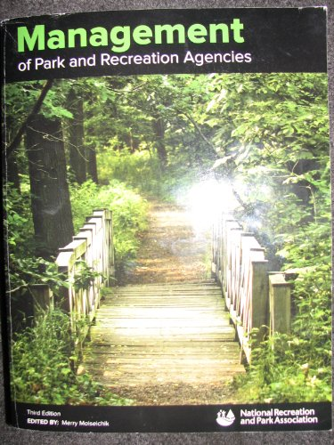 Management of Park and Recreation Agencies:   2010 edition cover
