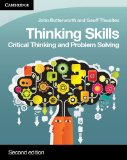 Thinking Skills Critical Thinking and Problem Solving 2nd 2013 (Revised) edition cover