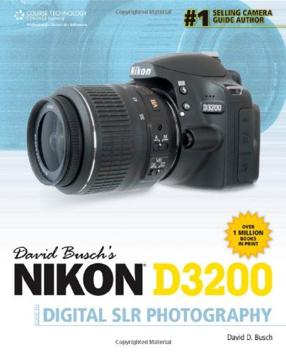 Nikon D3200 Guide to Digital SLR Photography   2013 9781285171302 Front Cover