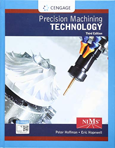 Precision Machining Technology:   2019 9781337795302 Front Cover