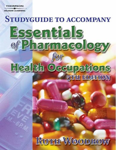 Essentials of Pharmacology for Health Occupations  5th 2007 (Guide (Pupil's)) 9781401889302 Front Cover