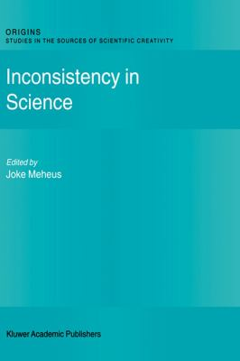 Inconsistency in Science   2002 9781402006302 Front Cover