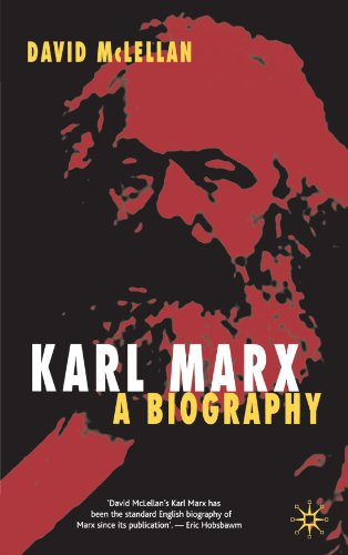 Karl Marx A Biography 4th 2006 (Revised) edition cover