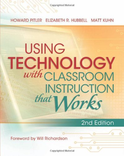 Using Technology with Classroom Instruction That Works, 2nd Edition  2nd 2013 edition cover
