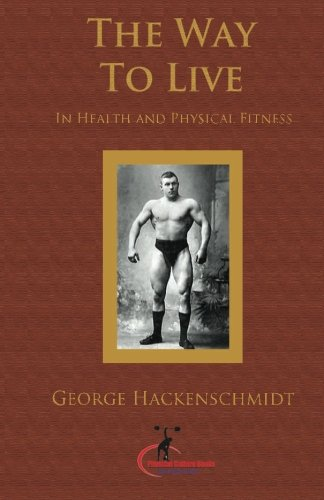 Way to Live In Health and Physical Fitness (Original Version, Restored) N/A edition cover