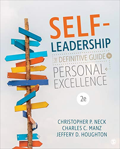 Self-Leadership The Definitive Guide to Personal Excellence 2nd 2020 9781544324302 Front Cover