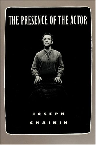 Presence of the Actor   1991 (Reprint) edition cover