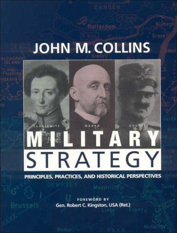 Military Strategy Principles, Practices, and Historical Perspectives  2002 edition cover