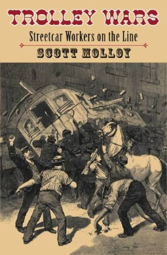 Trolley Wars Streetcar Workers on the Line N/A edition cover