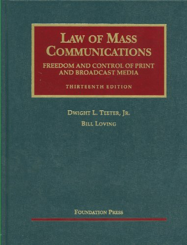 Law of Mass Communications Freedom and Control of Print and Broadcast Media 13th 2011 (Revised) edition cover