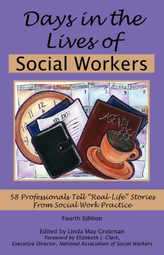 Days in the Lives of Social Workers 58 Professionals Tell Real-Life Stories from Social Work Practice 4th 2012 edition cover