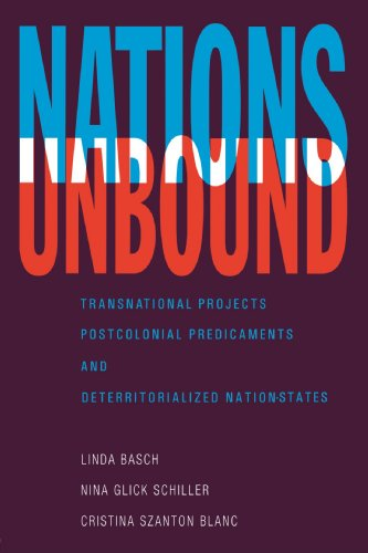 Nations Unbound Transnational Projects, Postcolonial Predicaments, and Deterritorialized Nation-States  1993 edition cover