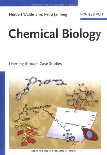Chemical Biology Learning Through Case Studies  2009 edition cover