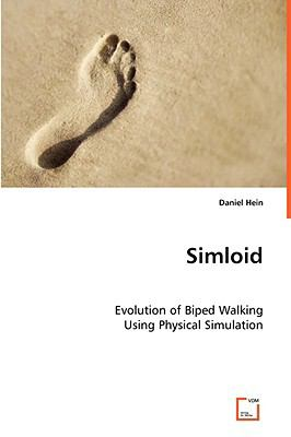 Simloid - Evolution of Biped Walking Using Physical Simulation   2008 edition cover
