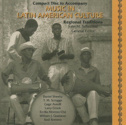 Music in Latin American Culture Regional Traditions  1999 9780028653303 Front Cover