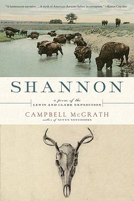 Shannon A Poem of the Lewis and Clark Expedition N/A 9780061661303 Front Cover