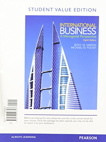 International Business A Managerial Perspective, Student Value Edition 8th 2015 edition cover