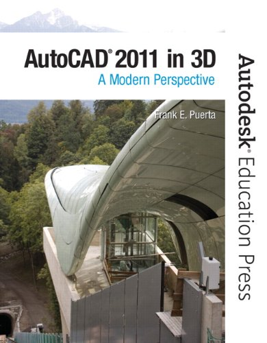 AutoCAD 2011 In 3D A Modern Perspective  2011 edition cover