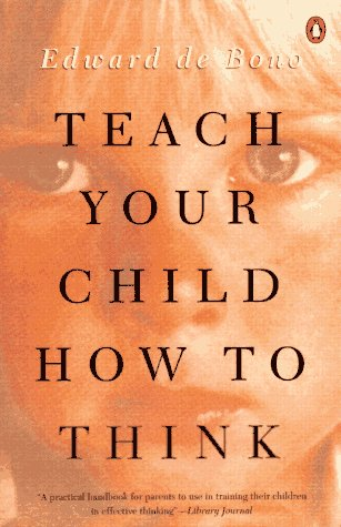 Teach Your Child How to Think  N/A edition cover