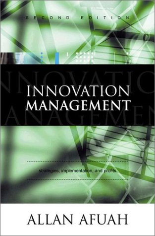 Innovation Management Strategies, Implementation, and Profits 2nd 2003 (Revised) edition cover