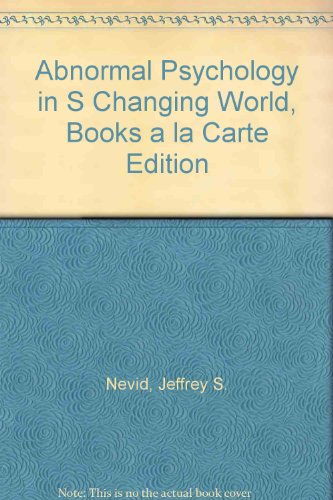 Abnormal Psychology in a Changing World: Books a La Carte  2013 edition cover