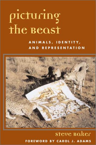 Picturing the Beast Animals, Identity, and Representation  2001 edition cover